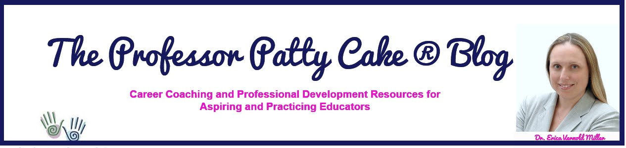 The Professor Patty Cake ® Blog