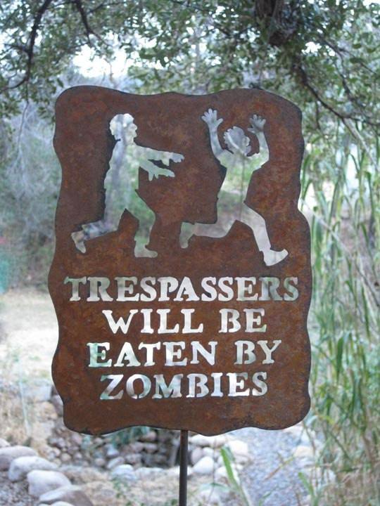 Funny Cute Signs Trespassers will be eaten by zombies