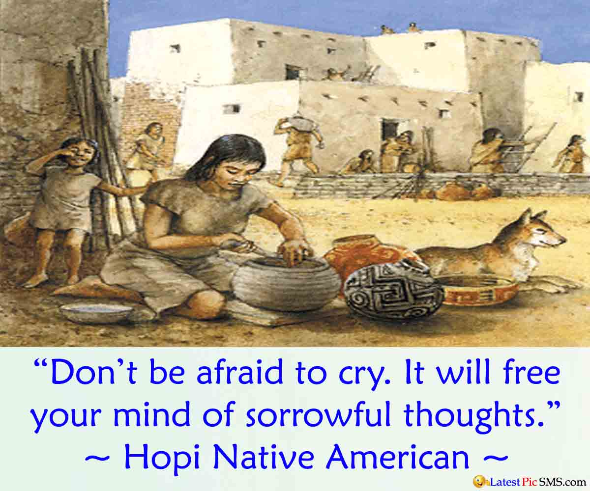 Hopi Native american saying quotes - SMS of The Day in English with Pictures for Whatsapp & Facebook