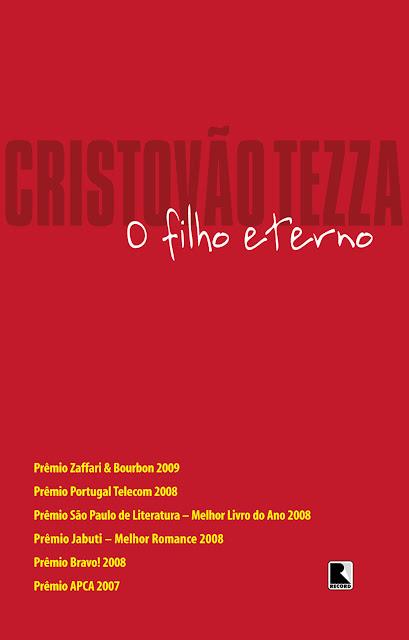 O filho eterno Edição 9 - Cristovão Tezza