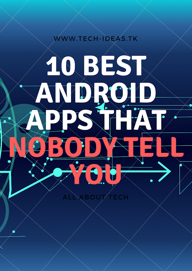 10 Secret Apps For Android That Nobody Will Tell You