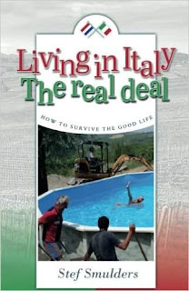 Living in Italy: the Real Deal - humouristic short stories about expat life by Syef Smulders