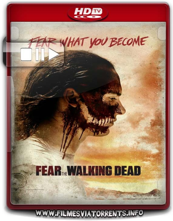 Fear the Walking Dead 3° Temporada