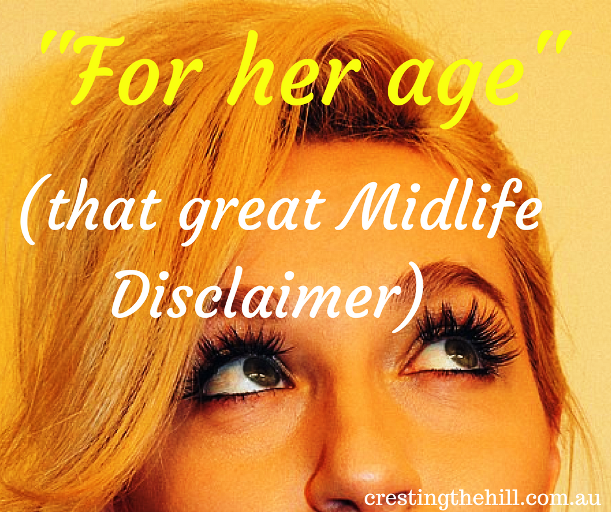 """Wind-back Wednesday - Looking good """"for her age"""" and other disclaimers"""