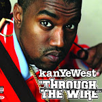 Kanye West - Through the Wire - EP Cover