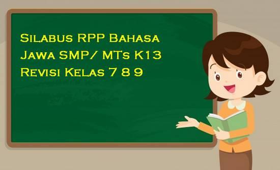 Silabus RPP Bahasa Jawa SMP/ MTs K13 Revisi Kelas 7 8 9