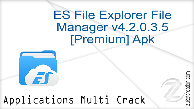 ES File Explorer File Manager v4.2.0.3.5 [Premium] Apk  |   19.9 MB