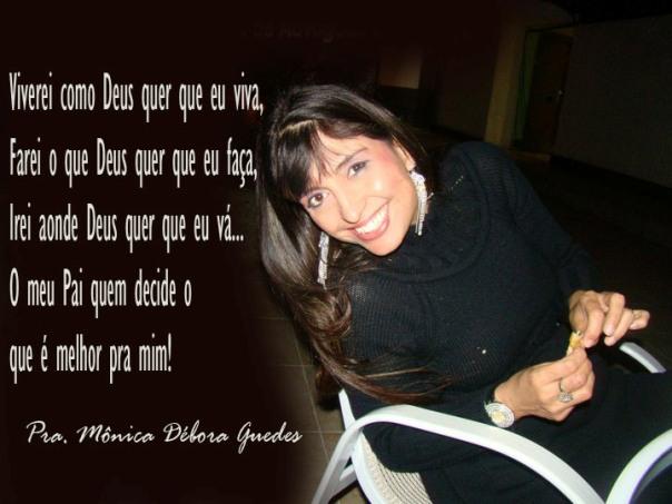 Pra Mônica Débora Guedes Deus É Fiel Agosto 2012