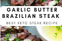 Garlic Butter Brazilian Steak Keto Recipe