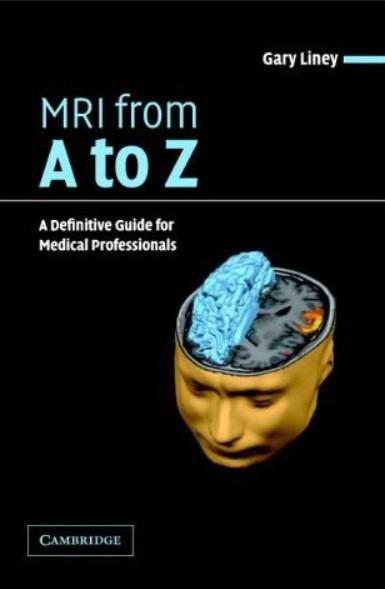 MRI, Từ điển Thuật Ngữ Từ A Đến Z