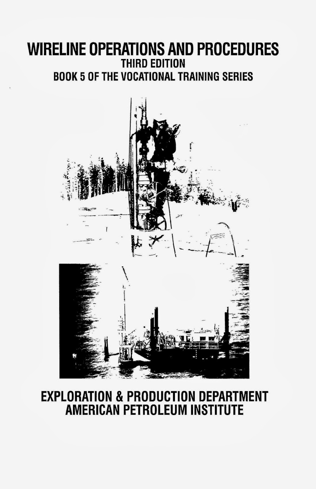 Slickline Operations & Procedures ~ Oil and Gas Book Reference