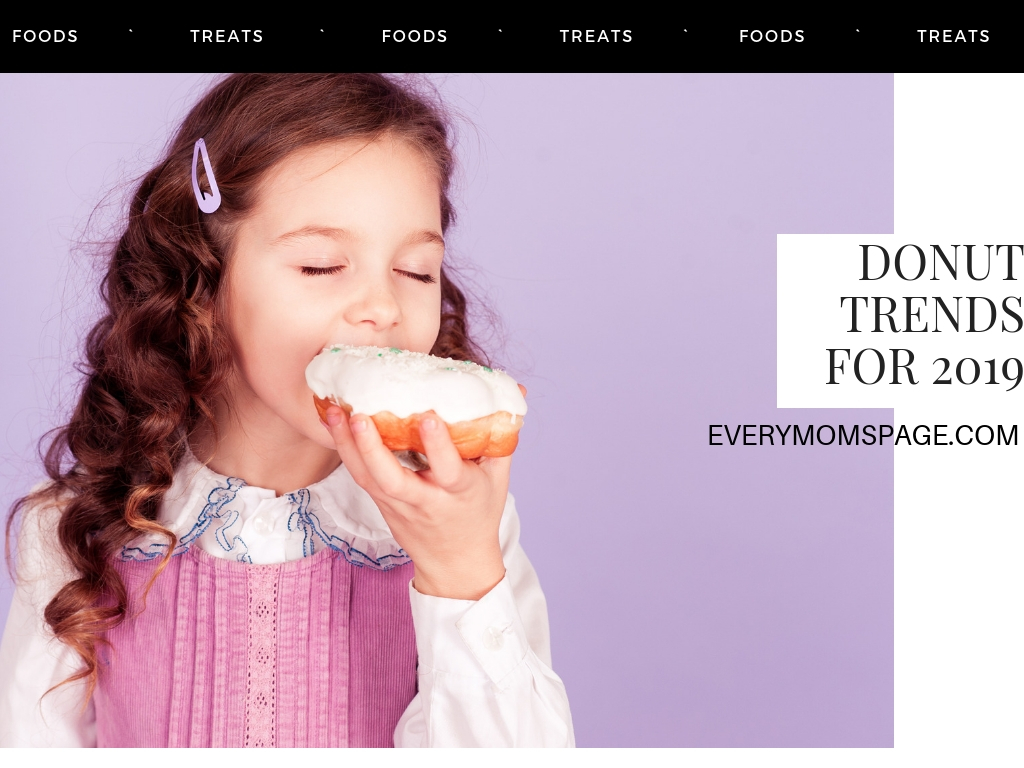 EveryMom'sPage: Donut Trends for 2019