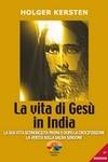 La vita di Gesù in India - Holger Kersten (storia)