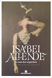 A Casa dos Espíritos / Isabel Allende