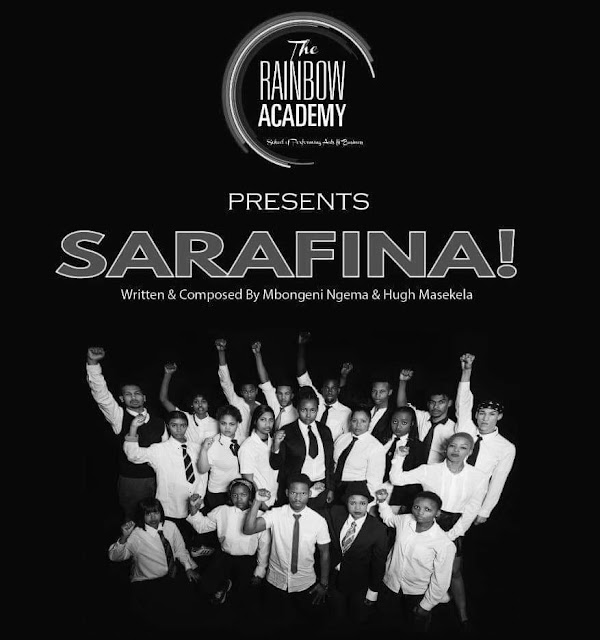 The Rainbow Academy, A Nonprofit School Of Performing Arts & Business Presents SARAFINA! At The Artscape