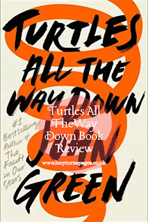 book blog, book recommendations, book review, book reviews, book with character with ocd, books, goodreads, john green, mental health books, turtles all the way down, turtles all the way down review,