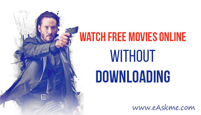 32 Websites to Watch Free Movies Online Without Downloading: eAskme