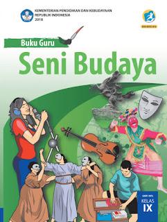 Seni Budaya Buku Guru Kelas 9-IX Kurikulum 2013 Revisi 2018