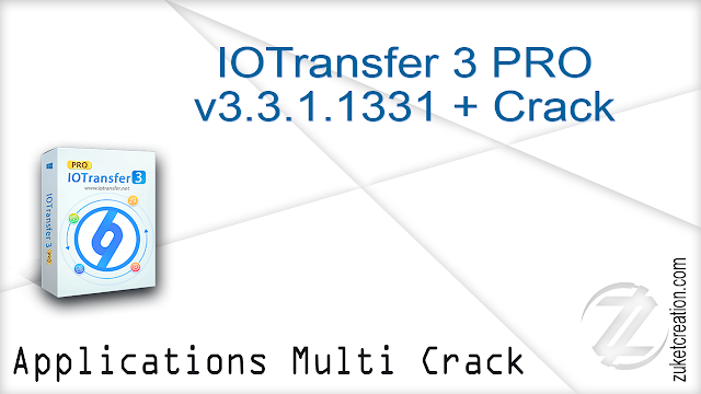 IOTransfer 3 PRO v3.3.1.1331 + Crack  |  88,9 MB
