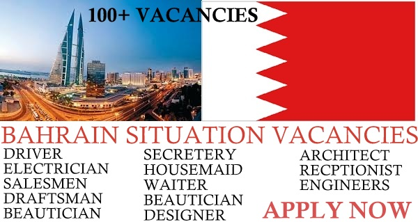TOP VACANCIES OF BAHRAIN - Gulf Job Vacancies