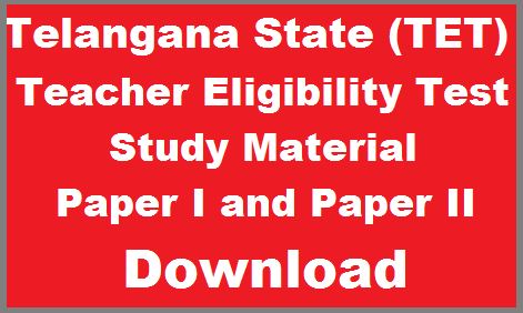 Telangana, Study Material of TET/DSC Content Model Papers Previous papers Download Teacher Eligibility Test Paper I Material Telugu English Maths Environmental Science EVS Pedagogy Psychology Bit Bank Download Study material of Telangana TET Download Telangana state Teacher Eligibility Test Paper II Science Mathematics and Social Languages Practice Bits for Telugu Hindi English Social Studies History Economics Civics and Geology Study Material Download study-material-of-telangana-tet-dsc-content-model-papers-previous-papers-downloiad.