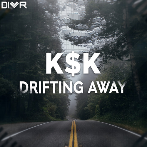 K$K | Drifting Away