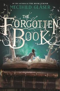 The Forgotten Book by Mechthild Gläser