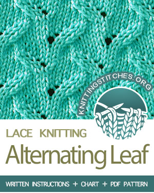 Alternating Leaf Stitch Pattern is found in the Eyelet and Lace Stitches category. FREE written instructions, Chart, PDF knitting pattern.  #knittingstitches #knitting #knit #laceknitting