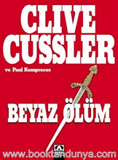 Clive Cussler - Numa Dosyaları #4 - Beyaz Ölüm