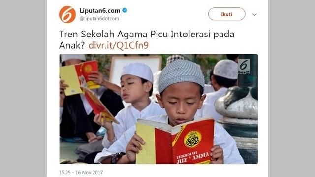"""Netizen Kecam Berita Liputan6 """"Tren Sekolah Agama Picu Intolerasi pada Anak?"""" dengan Foto Anak Muslim Mengaji"""