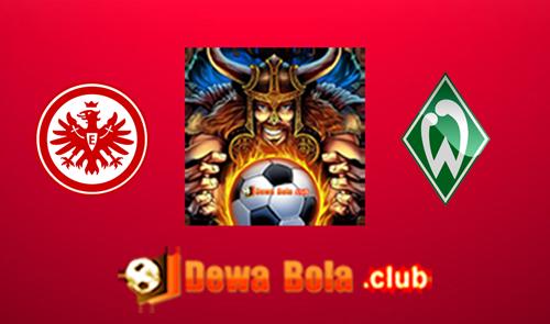 Prediksi Eintracht Frankfurt VS Werder Bremen 8 April 2017