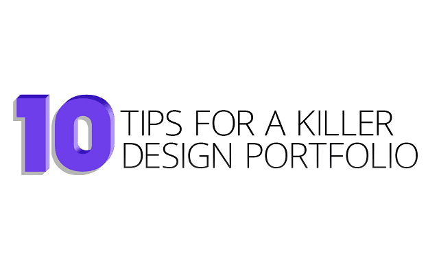 10 Tips For A Killer Design Portfolio