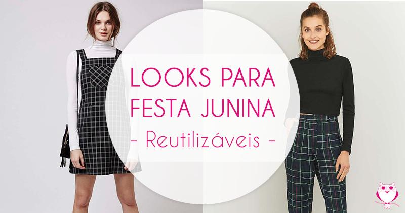 Looks de Festa Junina Modernos