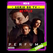 El perfume (2018) Temporada 1 Completa WEB-DL 1080p Audio Dual Latino-Aleman