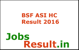 BSF ASI HC Result 2016