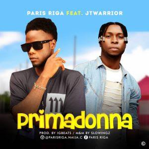 Paris Riga ft JTwarrior - Primadonna (Prod. By IGbeats)