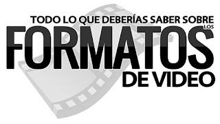 Lista de Calidades de Películas y Videos, ordenadas de menor a mejor calidad