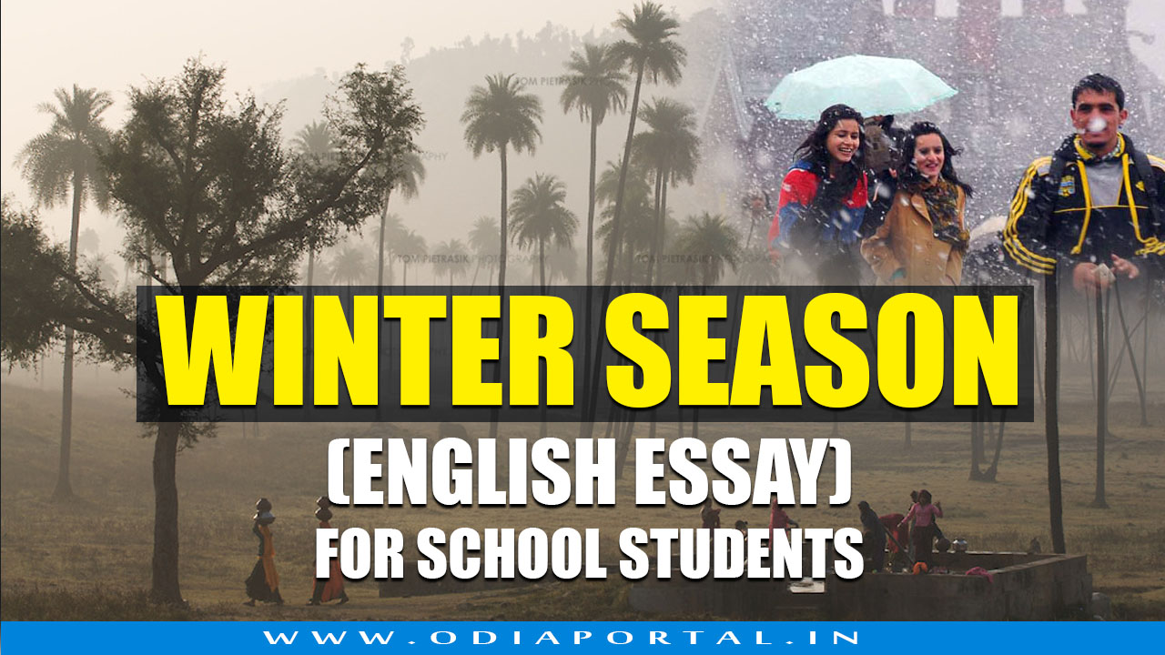 The Winter Season  Short Essay In English For Schoolcollege  The Winter Season  Short Essay In English For Schoolcollege Students