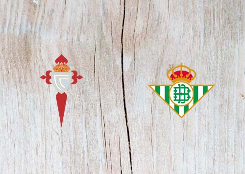 Celta Vigo vs Real Betis - Highlights 10 March 2019