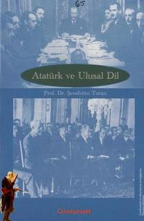 Şerafettin Turan - Atatürk ve Ulusal Dil