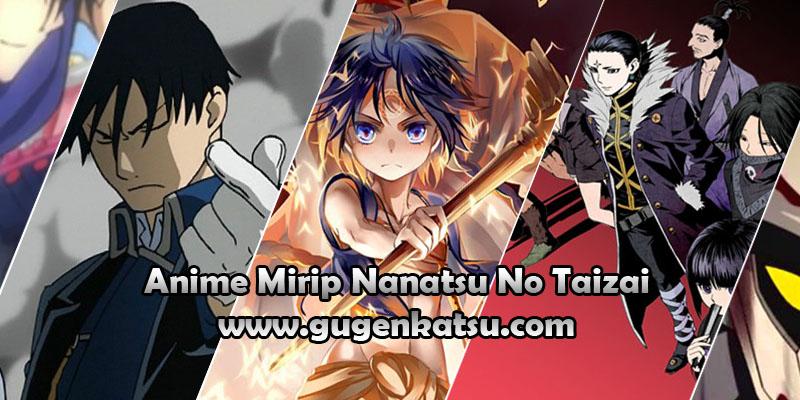 anime mirip nanatsu no taizai