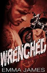 Wrenched ( Hell's Bastard #1) by Emma James
