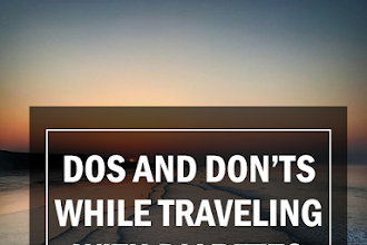 Dos and Don'ts while Traveling with Diabetes