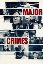 Major Crimes S06E13 By Any Means: Part 4 Online Putlocker
