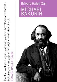 Edward Hallett Carr - Michael Bakunin