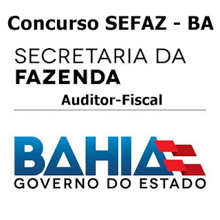 SEFAZ- BA abre inscrições Concurso para auditor fiscal para 60 vagas