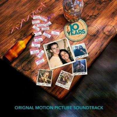 10 Years Sång - 10 Years Musik - 10 Years Soundtrack - 10 Years Score