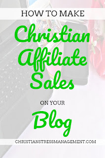 How to make Christian affiliate sales on your blog