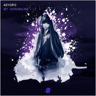 Adyoro - My Adrenaline