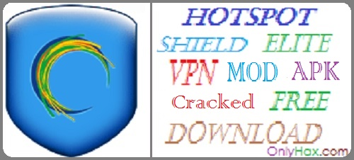Hotspot Shield VPN ELITE Cracked APK
